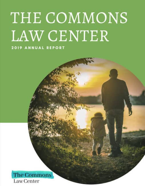 The Commons Law Center 2019 Annual Report